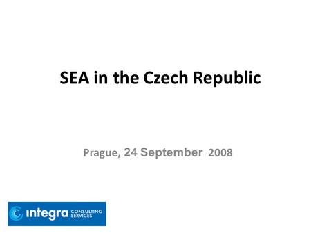 SEA in the Czech Republic Prague, 24 September 2008.