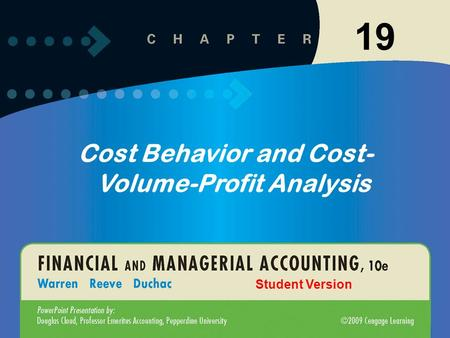 11-119-1 19 Cost Behavior and Cost- Volume-Profit Analysis Student Version.