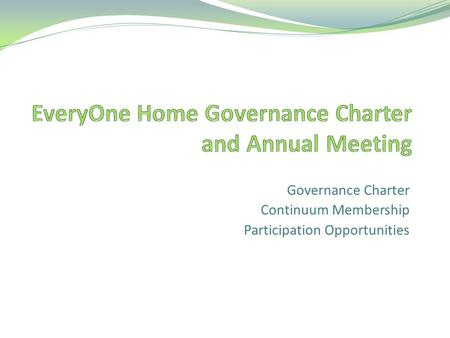 Governance Charter Continuum Membership Participation Opportunities.