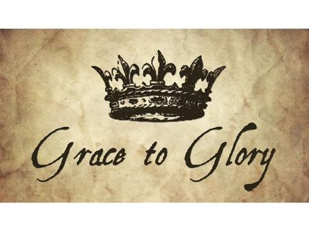God's grace leads to His glory. What can I do to challenge people's opinion about God?