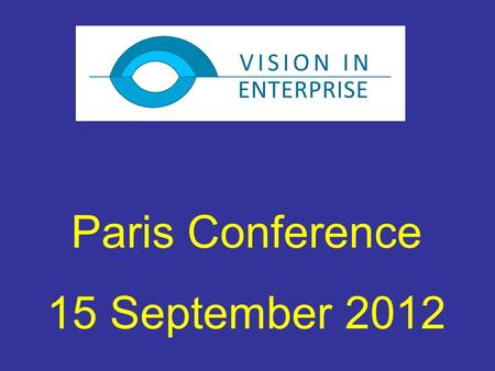 Paris Conference 15 September 2012. Generic Toolkit Wai-Man Leung Action for Blind People.