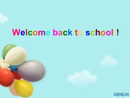 "Welcome back to school!Welcome back to school! Period 1 Teaching aims: To help Ss learn how to talk about abilities using ""can"". Talking about their."