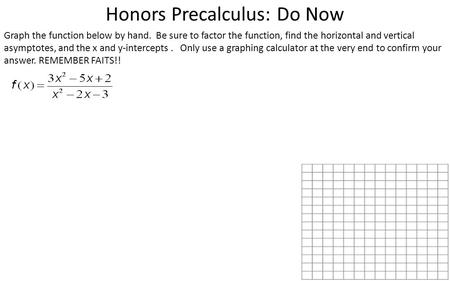 Honors Precalculus: Do Now