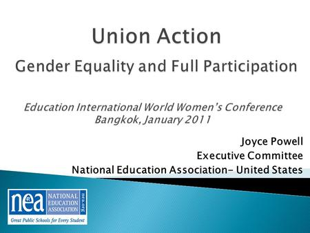 Joyce Powell Executive Committee National Education Association- United States.