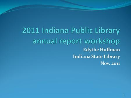 Edythe Huffman Indiana State Library Nov. 2011 1.