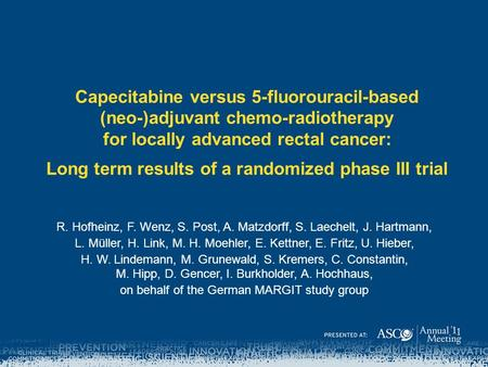 Capecitabine versus 5-fluorouracil-based (neo-)adjuvant chemo-radiotherapy for locally advanced rectal cancer: Long term results of a randomized phase.