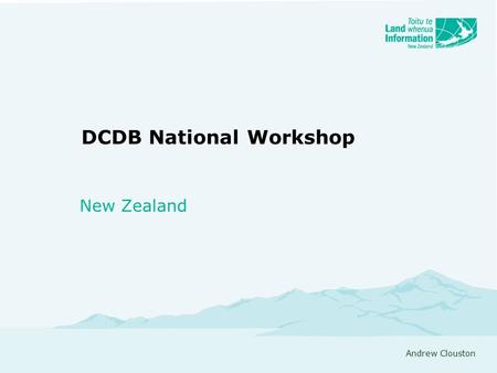 DCDB National Workshop New Zealand Andrew Clouston.