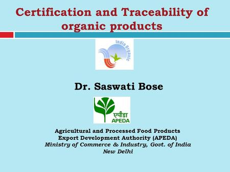 Certification and Traceability of organic products