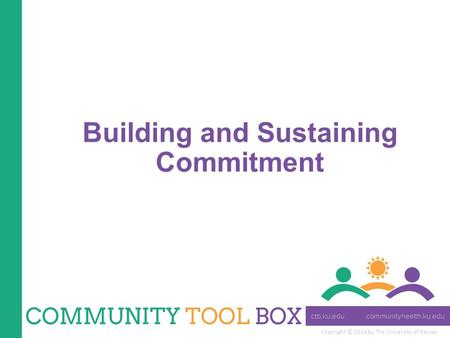 Building and Sustaining Commitment