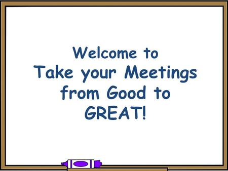 Www.2kinect.com Welcome to Take your Meetings from Good to GREAT!