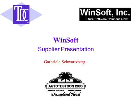 Inc. Supplier Presentation WinSoft Garbriela Schwartzberg.
