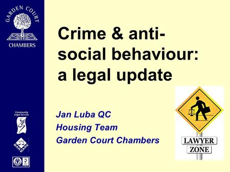 Crime & anti-social behaviour: a legal update