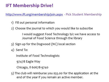IFT Membership Drive!  - Pick Student Membership 1)Fill out personal information.