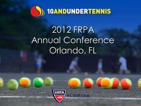 2012 FRPA Annual Conference Orlando, FL. Fields & Let's Move! Videos 2 It's a Whole New Ball Game!