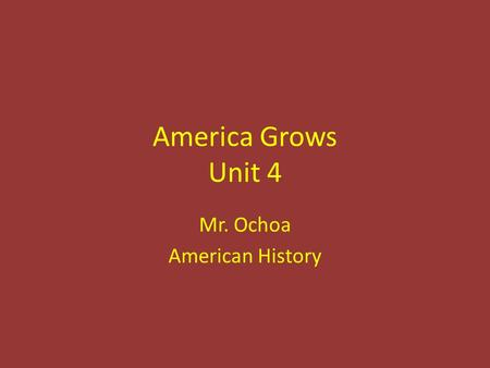 America Grows Unit 4 Mr. Ochoa American <strong>History</strong>. First Factories (330 – 334) Started in Britain – textiles 1700s, inventors developed new machines – Spinning.
