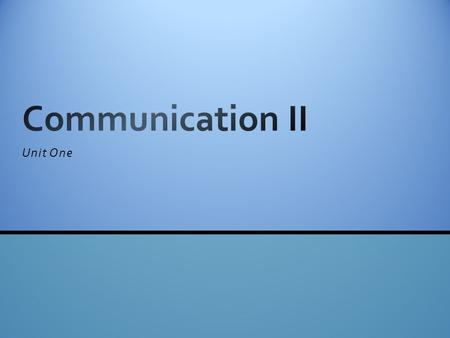 Unit One. What is communication? Communication acts to control member behaviour. Communication fosters motivation by clarifying to employees what is.