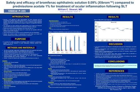 Safety and efficacy of bromfenac ophthalmic solution 0.09% (Xibrom™) compared to prednisolone acetate 1% for treatment of ocular inflammation following.