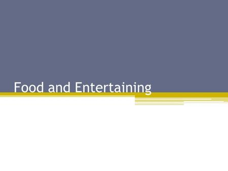 Food and Entertaining. The Theme Sports events and holidays are popular themes. Themes help determine what people should wear, what food you should serve,