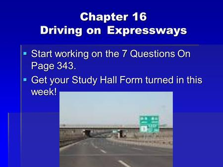 Chapter 16 Driving on Expressways