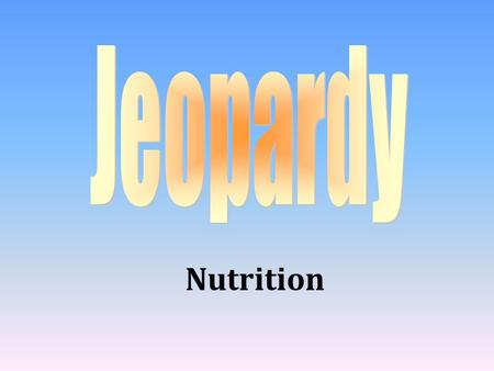 Nutrition 100 200 400 300 400 Maintaining a Healthy Weight Nutrients Dietary Guidelines Misc. 300 200 400 200 100 500 100.