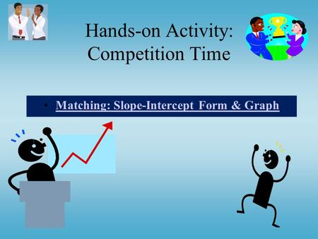 Hands-on Activity: Competition Time