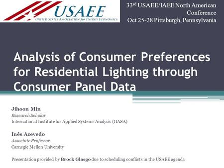 Analysis of Consumer Preferences for Residential Lighting through Consumer Panel Data Jihoon Min Research Scholar International Institute for Applied Systems.