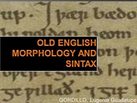 Old english morphology and sintax