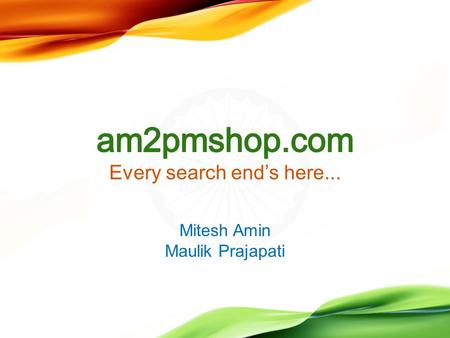 Every search end's here... Mitesh Amin Maulik Prajapati.