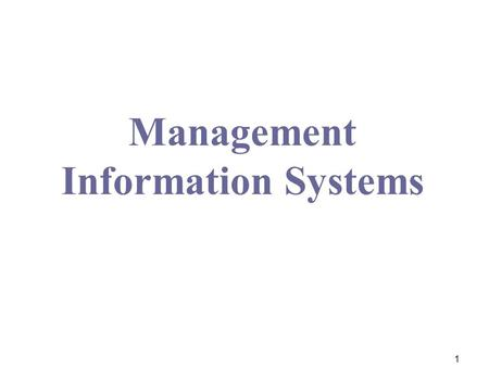 Management Information Systems 1. 2 Course Overview & Objective Lecturer: Sieng Samrang, MBA, BSc Contact Info:     Mobile.
