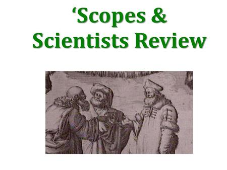 'Scopes & Scientists Review