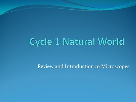 Review and Introduction to Microscopes. Overview Cell types Discovery Microscopes Reading #1 Reading #2 Diffusion / Osmosis Respiration / Fermentation.