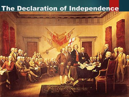 The Declaration of Independence. Historical Context About The Author  Born on April 13, 1743 in Virginia to a wealthy family.  He was very well educated.