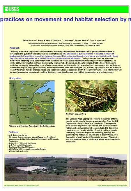 U.S. Department of the Interior - U.S. Geological SurveyUpper Midwest Environmental Sciences Center Abstract : Declining amphibian populations and the.