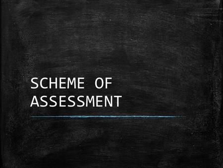 SCHEME OF ASSESSMENT. Term I SubjectFormative Assessment I Formative Assessment II Summative AssessmentWeightage MarksWeightage % Total English 10% 9030%