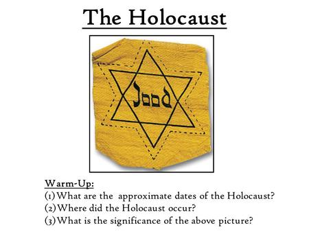 The Holocaust Warm-Up: