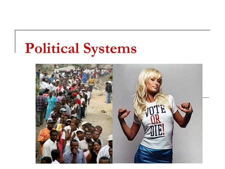 Political Systems.