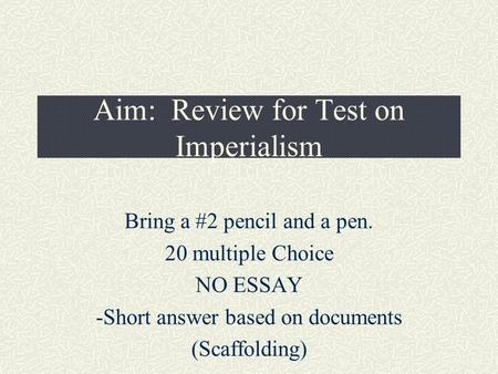 imperialism thematic essay regents To develop and pretest additional multiple choice questions, thematic essays, and document- united states history and government regents test specifications grid.
