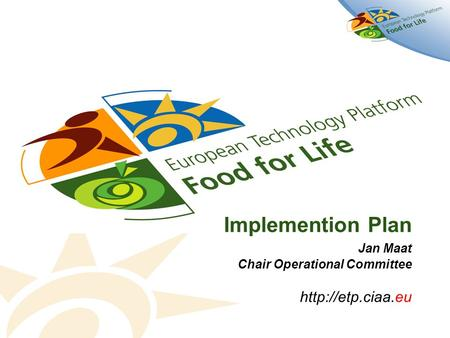 Implemention Plan Jan Maat Chair Operational Committee