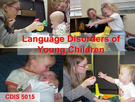 Language Disorders of Young Children