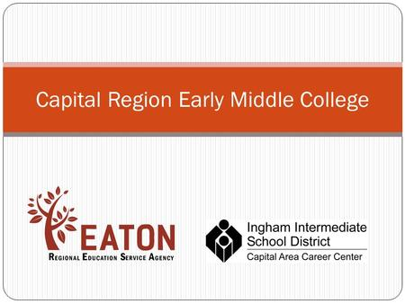 Capital Region Early Middle College. Overview The Capital Region Early/Middle College (EMC) allows students to earn a free associate's degree or certificate.