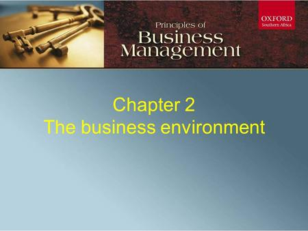 Chapter 11: Srategic Leadership Chapter 2 The business environment.