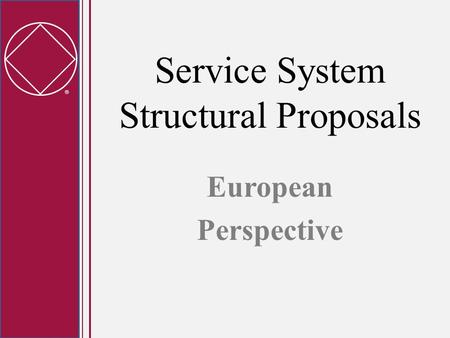  Service System Structural Proposals European Perspective.