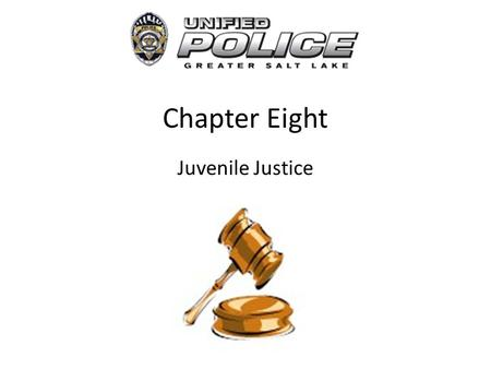 Chapter Eight Juvenile Justice. Juvenile Justice System The juvenile justice system is designed to deal with the problems of delinquent acts committed.