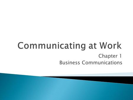 Chapter 1 Business Communications.  It is the transfer or exchange of thoughts, information, ideas, and feelings by speech, writing, or signals between.