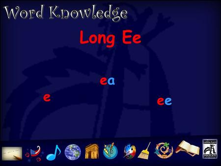 Long Ee e eaea e oo as in look Foot 1.began secret maybe believe 2.easy read leaving leaned 3. peek need cheek bee 4. book wood hook stood 5. blink.
