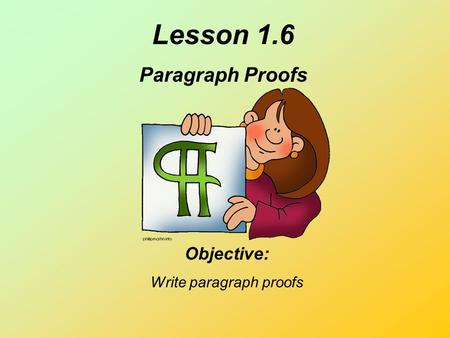 Write paragraph proofs