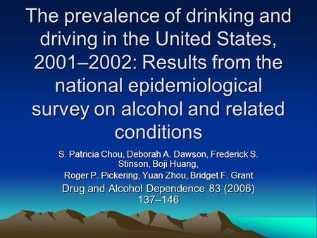 The prevalence of drinking and driving in the United States, 2001–2002: Results from the national epidemiological survey on alcohol and related conditions.