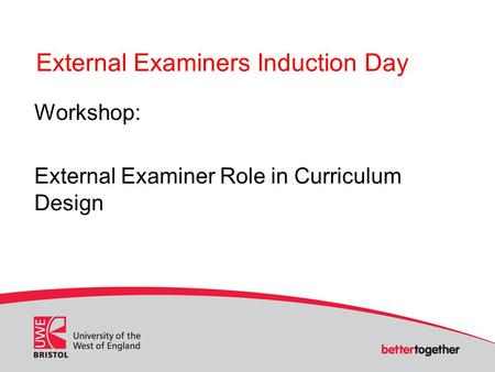 External Examiners Induction Day Workshop: External Examiner Role in Curriculum Design.