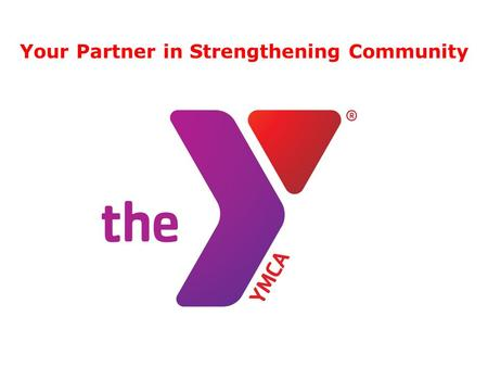 Your Partner in Strengthening Community. OUR PROMISE IS STRENGTHENING THE FOUNDATIONS OF COMMUNITY.
