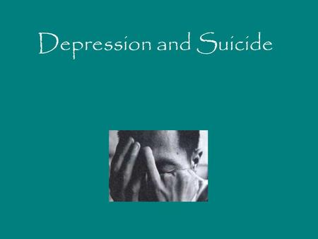 Depression and Suicide. An illness when the feelings of sadness, hopelessness, and despair persist and interfere with a child or adolescents ability to.